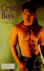 Crystal Boys - Pai Hsien-yung, Howard Goldblatt