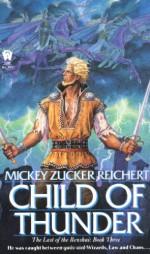 Child of Thunder - Mickey Zucker Reichert