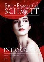 Intrygantki - Éric-Emmanuel Schmitt, Wawrzyniec Brzozowski