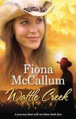 Wattle Creek - Fiona McCallum
