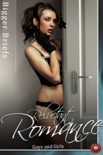 Reluctant Romance: Guys and Girls - Victoria Blisse, Sara York, Julie Lynn Hayes, A.J. Jarrett, Meg Wesley, Elyzabeth Va Ley