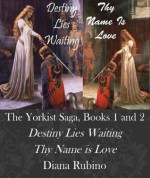 The Yorkist Saga, Books 1 and 2 (2 in 1 Special Set) - Diana Rubino