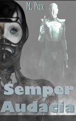 Semper Audacia - M. Pax