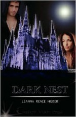 Dark Nest - Leanna Renee Hieber