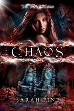Chaos (Guards of the Shadowlands Book 3) - Sarah Fine