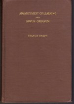 Advancement of Learning/Novum Organum - Francis Bacon, James Edward Creighton