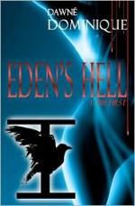 Eden's Hell - Dawné Dominique