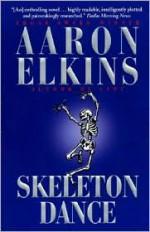 Skeleton Dance - Aaron Elkins