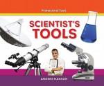 Scientist's Tools - Anders Hanson