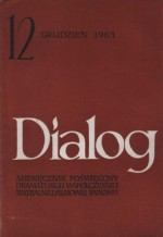 Dialog, nr 12 (116) / 1965 - Antoni Słonimski, Harold Pinter, Władysław Orłowski, Redakcja miesięcznika Dialog