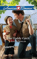 The Daddy Catch - Leigh Duncan