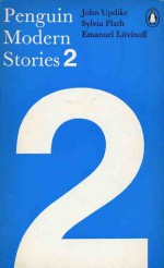 Penguin Modern Stories 2 - John Updike, Sylvia Plath, Emanuel Litvinoff