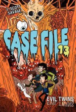 Case File 13 #3: Evil Twins - J. Scott Savage, Doug Holgate