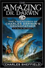The Amazing Dr. Darwin - Charles Sheffield