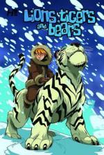 Lions, Tigers & Bears Volume 2 Tp - Mike Bullock, Paul Gutierrez
