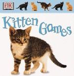 Kitten Games - Anne Millard