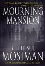 Mourning Mansion - Billie Sue Mosiman