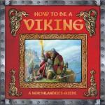 How To Be A Viking - Ari Berk, Neil Chapman, Alistair Graham, Milivoj Ceran
