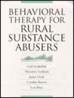 Behavioral Therapy/Rural Sbstnc-Pa - Carl Leukefeld, Cynthia Brown, James Clark, Theodore Godlaski
