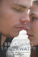 Breathing Underwater - Alex Flinn
