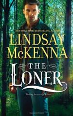 The Loner - Lindsay McKenna