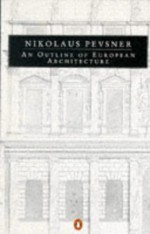 An Outline of European Architecture - Nikolaus Pevsner