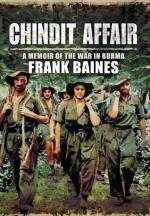 Chindit Affair: A Memoir of the War in Burma - Brian Mooney