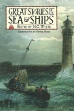 Great Stories of the Sea & Ships - Peter Hurd, N.C. Wyeth