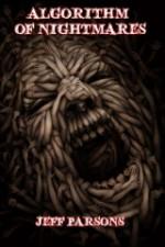 Algorithm of Nightmares - Jeff Parsons