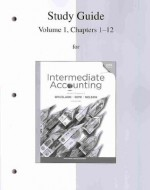 Study Guide Volume 1 to accompany Intermediate Accounting - J. Spiceland, James Sepe, David Spiceland J.