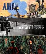 Retro/Active: The Work of Rafael Ferrer: June 8-August 22, 2010 El Museo del Barrio, New York - Deborah Cullen, Carter Ratcliff, Rafael Ferrer
