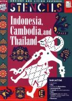 Indonisia, Thailand, and Cambodia - Mira Bartok