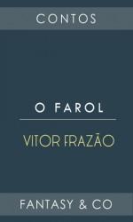 O Farol - Vitor Frazão