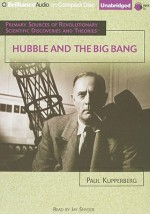 Hubble and the Big Bang - Paul Kupperberg, Jay Snyder