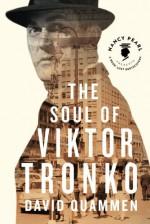 The Soul of Viktor Tronko (Nancy Pearl's Book Lust Rediscoveries) - David Quammen, Nancy Pearl
