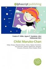 Chibi Maruko-Chan - Frederic P. Miller, Agnes F. Vandome, John McBrewster