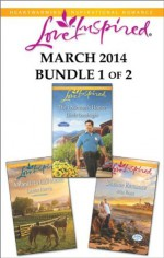 Love Inspired March 2014 - Bundle 1 of 2: The Lawman's HonorSeaside RomanceA Ranch to Call Home - Linda Goodnight, Mia Ross, Leann Harris