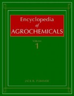Encyclopedia of Agrochemicals, 3 Volume Set - Jack R. Plimmer