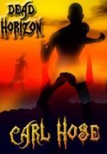 Dead Horizon - Carl Hose
