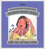 The Ten Silver Coins - Nick Butterworth, Mick Inkpen
