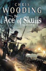 The Ace Of Skulls - Chris Wooding