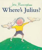 Where's Julius? - John Burningham