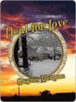 Deal for Love - Gwynn Morgan