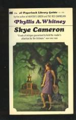 Skye Cameron - Phyllis A. Whitney
