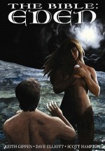 Bible: Eden - Keith Giffen, Scott Hampton