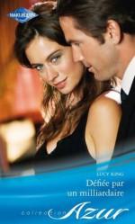 Défiée par un milliardaire (Azur) (French Edition) - Lucy King