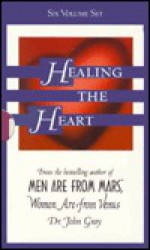 Healing the Heart - John Gray
