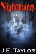 Nightmares - J.E. Taylor