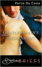 A Gentlewoman's Predicament - Portia Da Costa