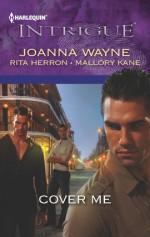 Cover Me: Bayou PaybackBayou JeopardyBayou Justice - Joanna Wayne, Rita Herron, Mallory Kane